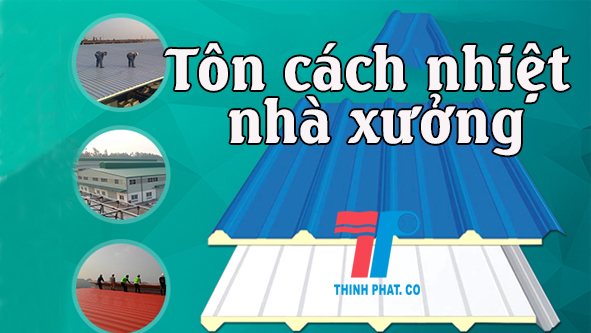 ton-cach-nhiet-cho-nha-xuong