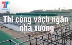 thi-cong-vach-ngan-nha-xuong